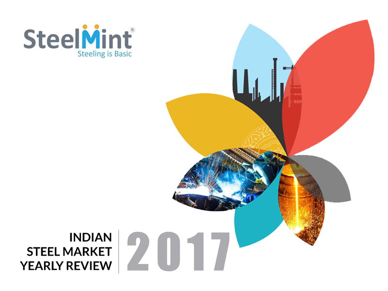 Special Report: Indian Steel Market Yearly Review - 2017